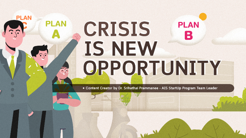 Crisis is New Opportunity